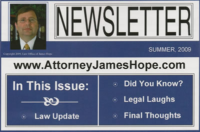 Attorney Jame Hope ~ View Our Newsletter - CLICK HERE